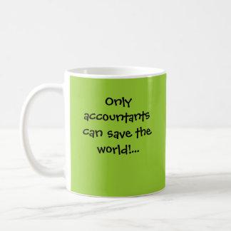 Only accountantscan save the world!... classic white coffee mug