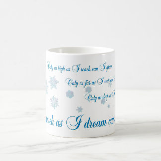 Only as much as I dream, designs by JWB Classic White Coffee Mug