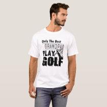 Only Best Grandpas Play Golf T shirt