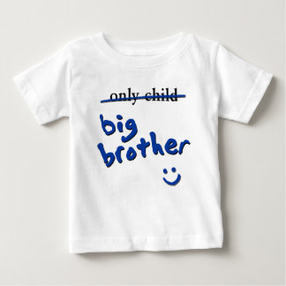 Only Child / Big Brother Baby T-Shirt