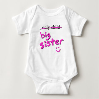 Only Child / Big Sister Baby Bodysuit