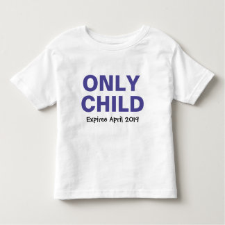 Only Child Blue Personalized2 Toddler T-shirt