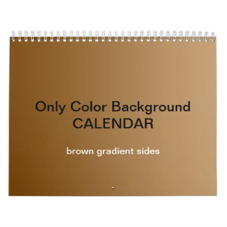 Only Color Background Calendar - Brown Gradients