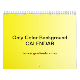 Only Color Background Calendar - lemon gradients