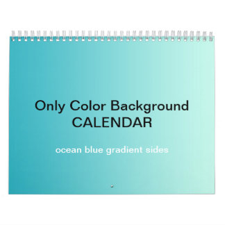 Only Color Background Calendar - Ocean Blue Grad.