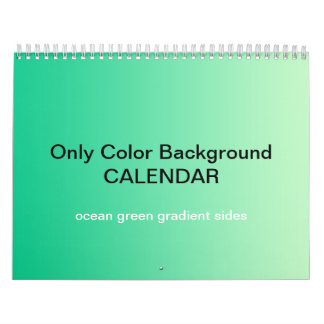 Only Color Background Calendar - ocean green Grad.