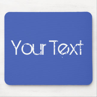 ONLY COLOR / blue + your text Mouse Pad