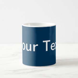 ONLY COLOR / dark blue + your text Coffee Mug