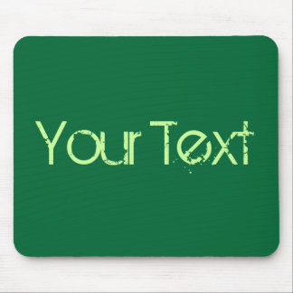 ONLY COLOR / dark green + your text Mouse Pad