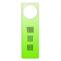 ONLY COLOR gradients neon green   your text Door Hanger
