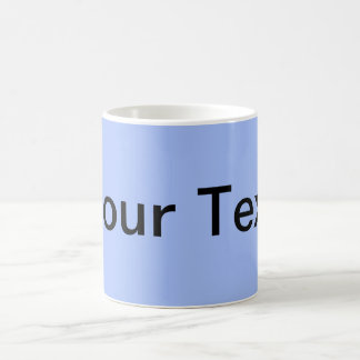 ONLY COLOR / light blue + your text Classic White Coffee Mug