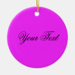 ONLY COLOR / pink + your text Christmas Ornament