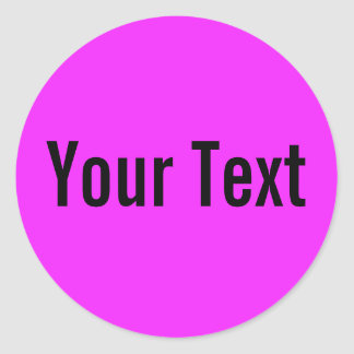 ONLY COLOR   pink + your text Round Stickers
