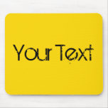 ONLY COLOR / yellow + your text Mouse Pads