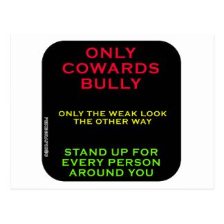 ONLY COWARDS BULLY2 POSTCARD
