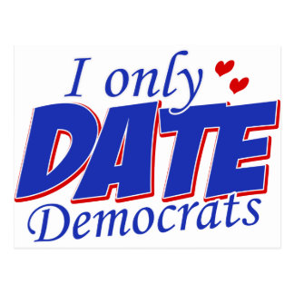 Only date Democrats Postcard