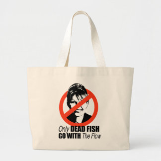 Only dead fish go with the flow jumbo tote bag