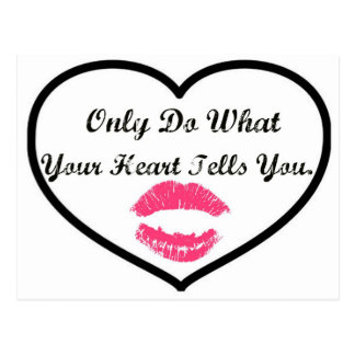 Only Do What Your Heart Tells You Postcard