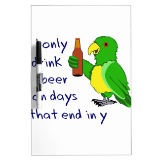 Only Drink Beer Dry-Erase Board