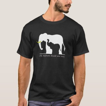 Beach Themed Only Elephants Should Wear Ivory T-Shirt