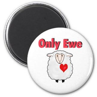 Only Ewe Fridge Magnet