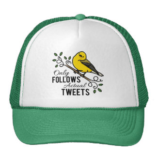 Only Follows Actual Tweets Trucker Hat