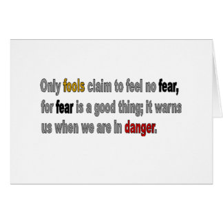 Only Fools are Fearless Line Greeting Card