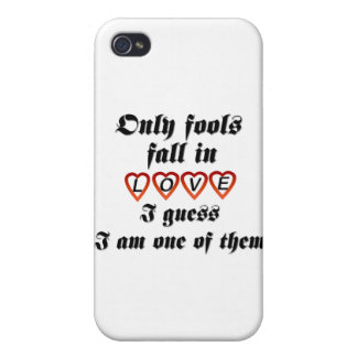 Only fools fall in love iPhone 4 cases