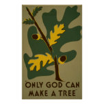 Only God Can Make A Tree WPA Vintage Poster
