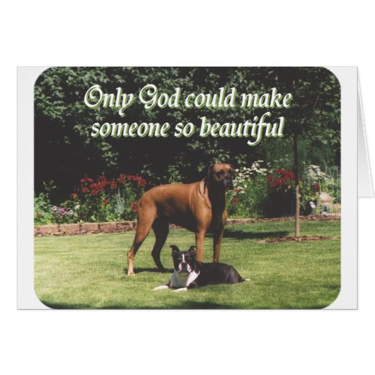 Only God could make someone so beautiful Card