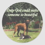 Only God could make someone so beautiful Round Stickers