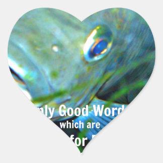 Only good words heart sticker