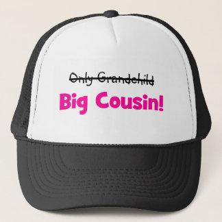 Only Grandchild -> BIG COUSIN! (pink) Trucker Hat