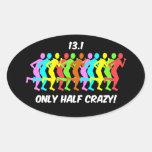 only half crazy oval sticker