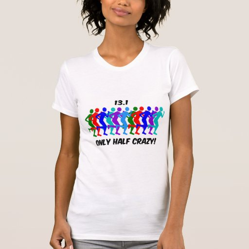 only half crazy tee shirt
