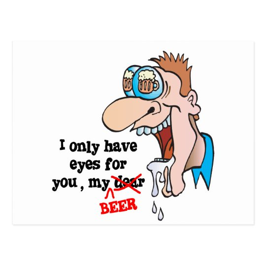 only have eyes for beer funny drinking design postcard