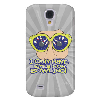 only have eyes for BOWLING Samsung S4 Case