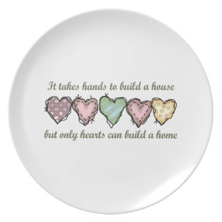 ONLY HEARTS CAN BUILD A DINNER PLATE
