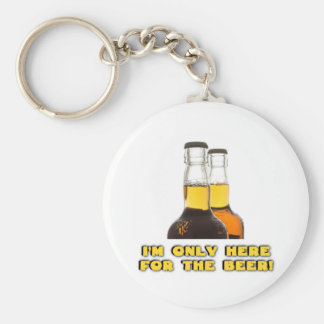 Only Here for the BEER! Basic Round Button Keychain