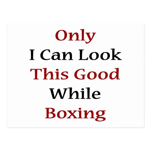 Only I Can Look This Good While Boxing Postcard