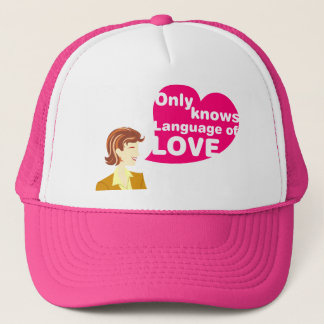 Only Knows Language of Love Trucker Hat