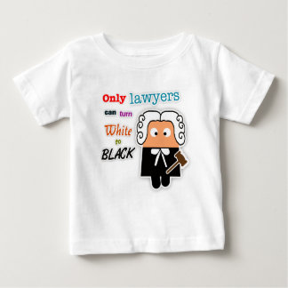 """Only Lawyers Can Turn White to Black"" Infant Tee"