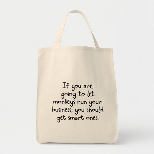 Only let smart monkeys run your business canvas bag