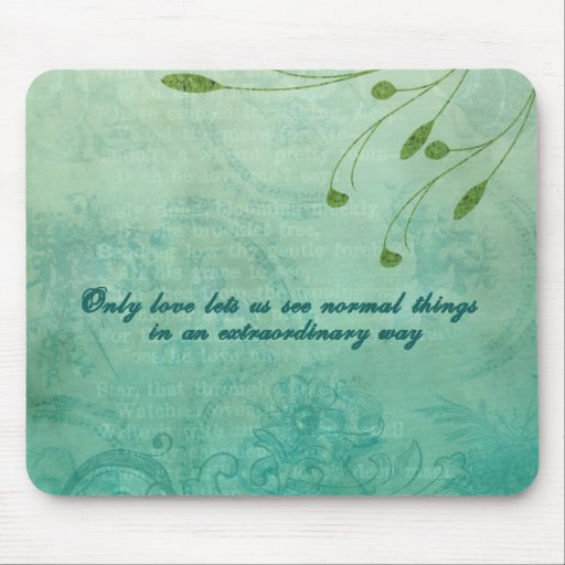 Only Love let's us see things... Mouse Pad