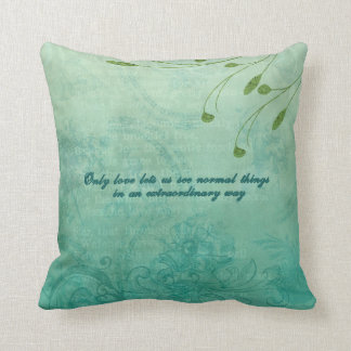 Only Love let's us see things... Throw Pillows