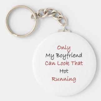 Only My Boyfriend Can Look That Hot Running Keychain
