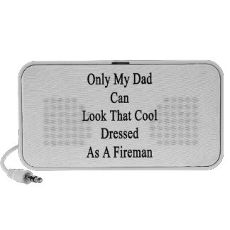 Only My Dad Can Look That Cool Dressed As A Firema Notebook Speaker