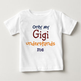 Only My Gigi Understands Me Child's T-Shirt