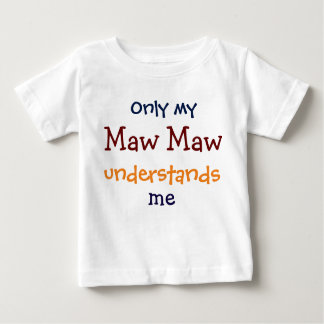 Only My Maw Maw Understands Me Child's T-Shirt