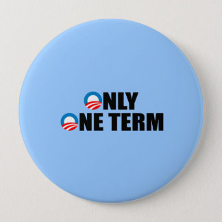 ONLY ONE TERM PINBACK BUTTON